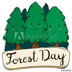 Doodles of Cute Pines over Greeting Sign Celebrating Forest Day, Vector Illustration - Buy this stock vector and explore similar vectors at Adobe Stock Adobe, Vectors, Doodles, Explore, Signs, Celebrities, Day, Illustration, Cute