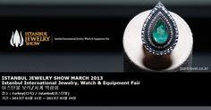 ISTANBUL JEWELRY SHOW MARCH 2013 Istanbul International Jewelry, Watch & Equipment Fair 이스탄불 보석/시계 박람회
