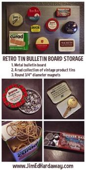 You're out picking and they are lying in wait in random cabinets—those fun product tins from yesteryears. Why not put them to good use and enjoy them on display? www.JimEdHardaway.com #storage #creativity #retro