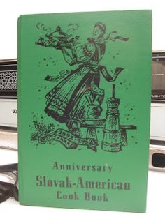 Anniversary Slovak-American Cook Book.