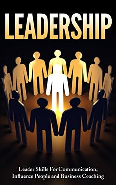 Leadership: Leader Skills For Communication, Influence Pe... https://www.amazon.com/dp/B01F1C4CYQ/ref=cm_sw_r_pi_dp_KpLqxb9AZBAW9