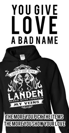 LANDEN blood runs though my veins, for Other Designs please type your name on Search Box above.