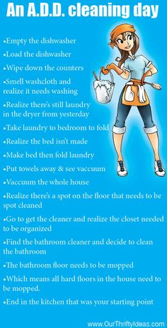 Isn't this the truth. I start with one chore, then 4 hours later my whole house has been cleaned.