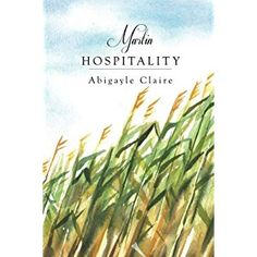 #BookReview of #MartinHospitality from #ReadersFavorite - https://readersfavorite.com/book-review/martin-hospitality  Reviewed by Arya Fomonyuy for Readers' Favorite  Martin Hospitality is book one in the Martin Generations series by Abigayle Claire, and is a great and inspiring read indeed. Meet eighteen-year-old Gemma Ebworthy, a lonely pregnant woman. She now sleeps in a barn, after being rendered homeless because of her condition, and she doesn't think things will get better any time…