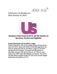 US Weekly on Dream Downtown's 2014 Sundance Film Festival event!
