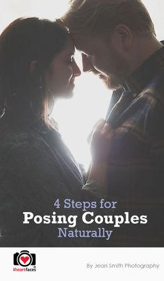 4 Steps for Posing Couples Naturally at iHeartFaces.com #photography