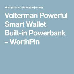 Volterman Powerful Smart Wallet Built-in Powerbank – WorthPin