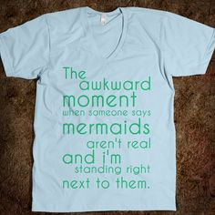 Because I'm a mermaid. In my head. This sounds like AMANDA GOODWIN to me!