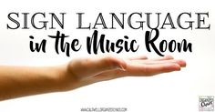 Sign Language in the Music Room. Organized Chaos. The benefits of using sign language with young elementary students to help learn new songs, understand the words they're singing, engage them in kinesthetic learning etc. Includes link to resources for learning basic ASL, strategies for using sign language in music teaching.