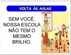 Pedagógiccos: MENSAGENS DE VOLTA ÀS AULAS  - parte 1