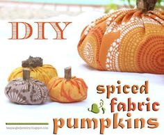 DIY Spiced Fabric Pumpkins DIY Fall Crafts DIY Halloween Décor
