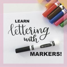 Step 2: Start Lettering with Crayola Markers!