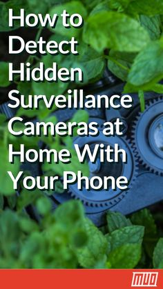 to Find Hidden Surveillance Cameras Using Your Phone How to Detect Hidden Surveillance Cameras at Home With Your Phone You could discover the truth if only you had some. Android Phone Hacks, Cell Phone Hacks, Smartphone Hacks, Lg Phone, Life Hacks Computer, Iphone Life Hacks, Computer Help, Computer Tips, Security Tips
