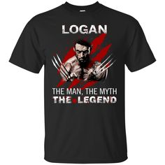Logan Shirts The Man The Myth The Legend T shirts Hoodies Sweatshirts