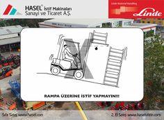 Önce İş Güvenliği!Rampa üzerine istif yapmayın. www.hasel.com | www.haselvitrin.com