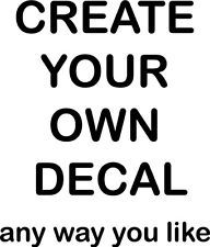 Create Your Own Wall Decal Custom Wall Decals Quotes Custom - How to create your own vinyl stickers at home