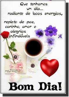 Foto: Bom Dia!___________ Que tenhamos um dia... radiante de boas energias, repleto de paz carinho, amor e alegrias infindas._____________________ Feliz aquela que se alegra ao desperta... E com amor no coração semeia alegrias... Abençoando seja o nosso despertar de todo santo dia. Toda manhã renova-se a vida ... O despertar do sol, traz o calor da esperança o nascer de um novo dia... E que todas as manhãs, sejam despertadas com esperança.. Mesmo que seja tímido o sol e haja chuva, pois tu... Windows 10 Tutorials, Sign In Sheet Template, Flirt Tips, Marriage Life, Flirting Memes, Pick Up Lines, Day For Night, Maria Jose, Ottawa