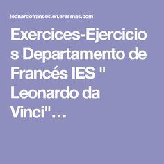 "Exercices-Ejercicios Departamento de Francés IES "" Leonardo da Vinci""…"