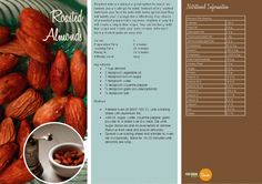 Roasted Almonds >3    http://vegetarianbody.com/wp-content/uploads/recipe-volume-1.pdf