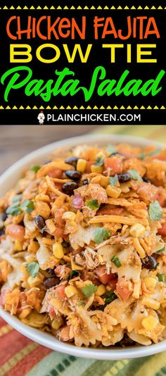 Chicken Fajita Bow Tie Pasta Salad crazy good Chicken and bow tie pasta tossed with lime juice cumin chili powder cilantro olive oil corn tomatoes black beans salsa chee. Pasta Mexicana, Summer Potluck, Cooking Recipes, Healthy Recipes, Healthy Dishes, Healthy Meals, Soup And Salad, Pasta Dishes, Mexican Food Recipes