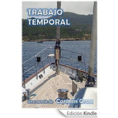 #Kindle - TRABAJO TEMPORAL | Autor: Carmen Grau