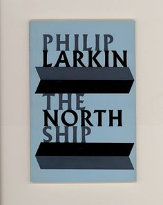 """""""The North Ship"""". Poems by Philip Larkin, English Poet Laureate. 1975 Faber & Faber Reprint of Larkin's First Book of Poetry, Vintage Trade Paperback. For sale by ProfessorBooknoodle $12.50 USD"""