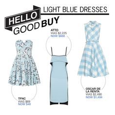 """Hello Good Buy: Light Blue Dresses"" by polyvore-editorial ❤ liked on Polyvore featuring мода, Atto, Oscar de la Renta, TFNC, HelloGoodBuy и lightbluedress"