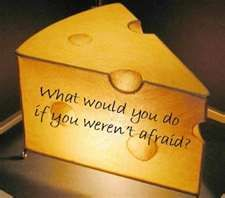 Who Moved My Cheese?  Quote