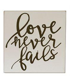Cream & Brown 'Love Never Fails' Wood Wall Sign #zulily #zulilyfinds