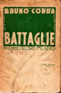 CORRA Bruno, Battaglie. Milano,  Facchi,  1920 - Prima edizione (First Edition)