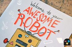 """""""Welcome to your Awesome Robot"""" instructional robot (costume)-making comic"""