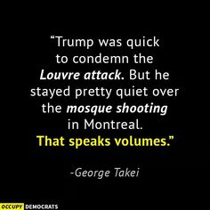 """Trump was suspiciously quiet about the Montreal Mosque shooting, and especially about the attacker having """"really liked Trump"""" and had white supremacist beliefs. Odd how those two things, Trump and white supremacism, go together, is it not?"""