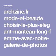 archzine.fr mode-et-beaute choisir-le-plus-elegant-manteau-long-femme-avec-notre-galerie-de-photos