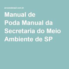 Manual de Poda Manual da Secretaria do Meio Ambiente de SP