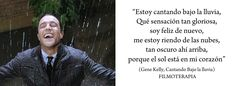 #frases #películas  #citas #cantandobajolalluvia #GeneKelly
