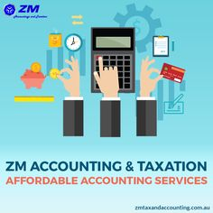 #ZMAccountingsAndTaxation offers you accountable and affordable accounting services in Australia. It offers services such as #TaxationReturns planning at affordable rates.
