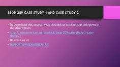 BSOP 209 CASE STUDY 1 AND CASE STUDY 2