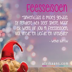 Afrikaans.com omskep jou woorde in 'n kaartjie Christmas Time, Christmas Cards, Christmas Ideas, Merry Christmas, Xmas, Afrikaanse Quotes, Goeie Nag, Armor Of God, Good Morning Quotes