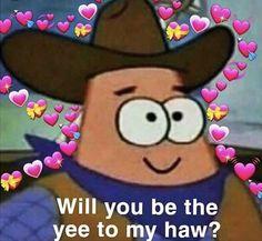 and the jelly in my donut😋 love memes Spongebob Memes, Cartoon Memes, Stupid Funny Memes, Funny Relatable Memes, Meme Internet, Memes Gratis, Heart Meme, Response Memes, Cute Love Memes