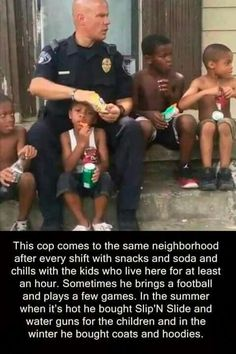 Faith in humanity restored. All lives matter and not all cops are responsible for the actions of a few What A Wonderful World, Human Kindness, Cute Stories, Sweet Stories, Good Deeds, Good People, Amazing People, Amazing Man, Amazing Things