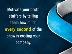 How to motivate your booth staff. #skylineexhibits #boothstaff