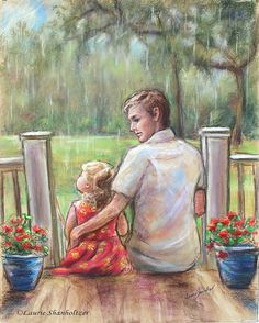 """""""Rainy Day..Just Daddy and Me"""" by Laurie Shanholtzer Fine art print of original pastel painting ~ Such sweet memories of snuggling up to my Dad on the front porch. Just Daddy and me watching the rain."""