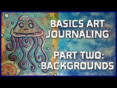 How to make Art Journal Backgrounds: Art Journaling Basics (part 2) - YouTube