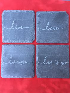 Live, Love, Laugh, Let it Go - Sandblasted Etched Slate Coasters by OrganicEdges on Etsy