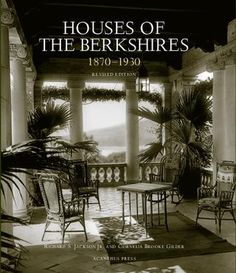 Houses of the Berkshires 1870-1930