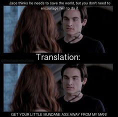 The Mortal Instruments: City of Bones #Trailer | LOL!! TOO TRUE! WE ALL YOU'RE GAT ALEC! But we still love you :3