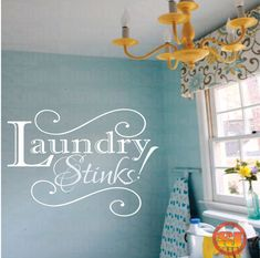 Hey, I found this really awesome Etsy listing at http://www.etsy.com/listing/124609721/laundry-sign-laundry-room-decal-laundry