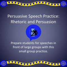 Giving a speech in front of an entire class is intimidating for students, so it is helpful to have them practice giving speeches in front of smaller groups first. Have students choose one of the three prompts to prepare a persuasive speech and then have the students present their speeches in groups of six or fewer.