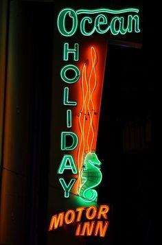 Ocean Holiday Motor Inn   NEON   Pinterest