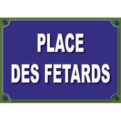 Plaque De Rue Humoristique